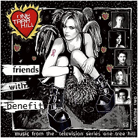 Music from One Tree Hill: Friends With Benefit